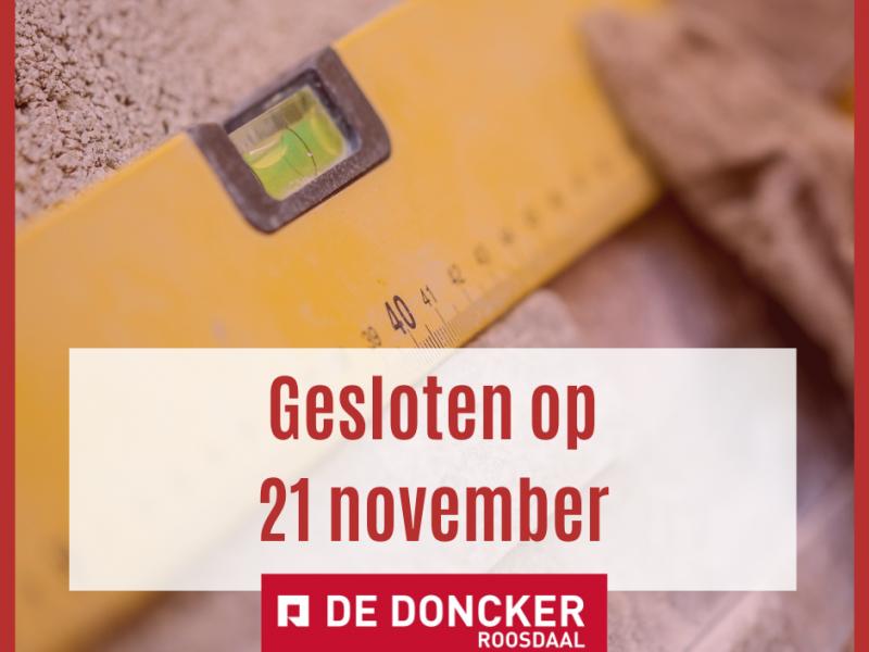 Uitzonderlijk gesloten op 21 november